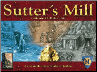 SUTTER'S MILL CALIFORNIA GOLD RUSH of 1849 GAME